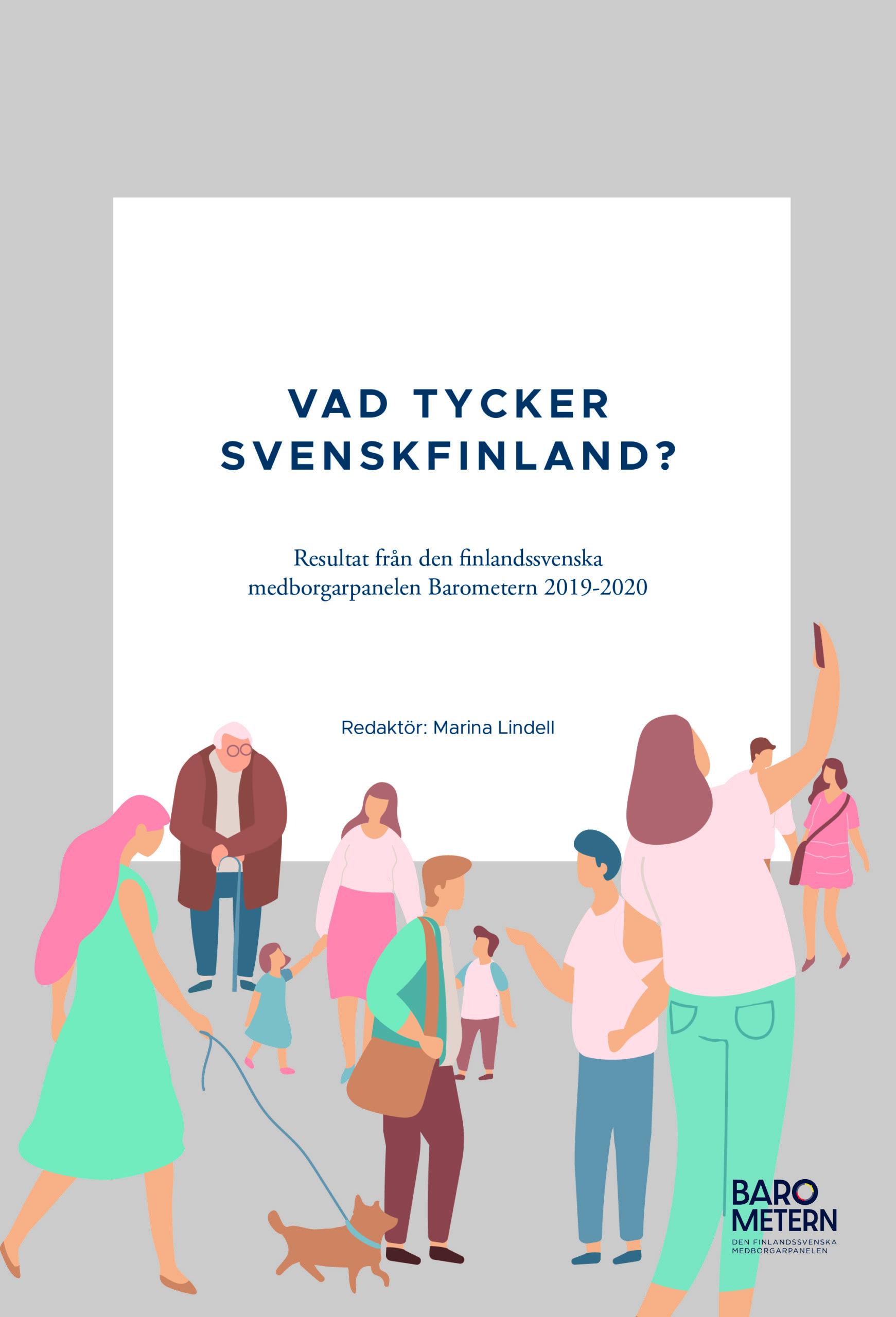 Vad tycker Svenskfinland? Resultat från den finlandssvenska medborgarpanelen Barometern 2019-2020